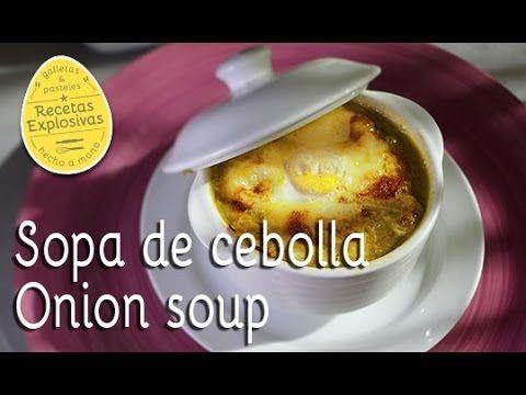 Sopa de cebolla - Más fácil imposible!! - Recetas Explosivas - YouTube