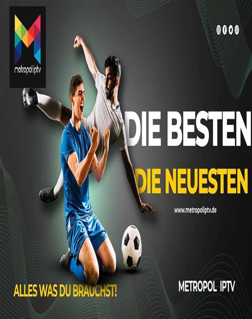 Metropoliptv_Germany  Alles  Metropoliptv_Germany  Alles was du brauchst bei Metropoliptv_Germany
