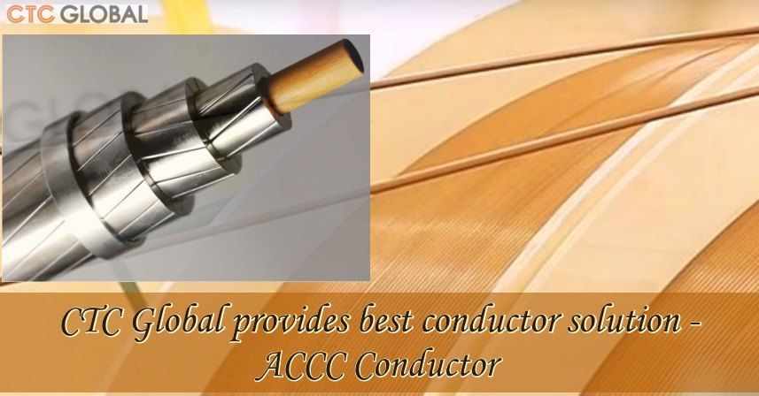 Accc Conductor Solutions Improve Electric Power Grid Power Grid Conductors Electric Power
