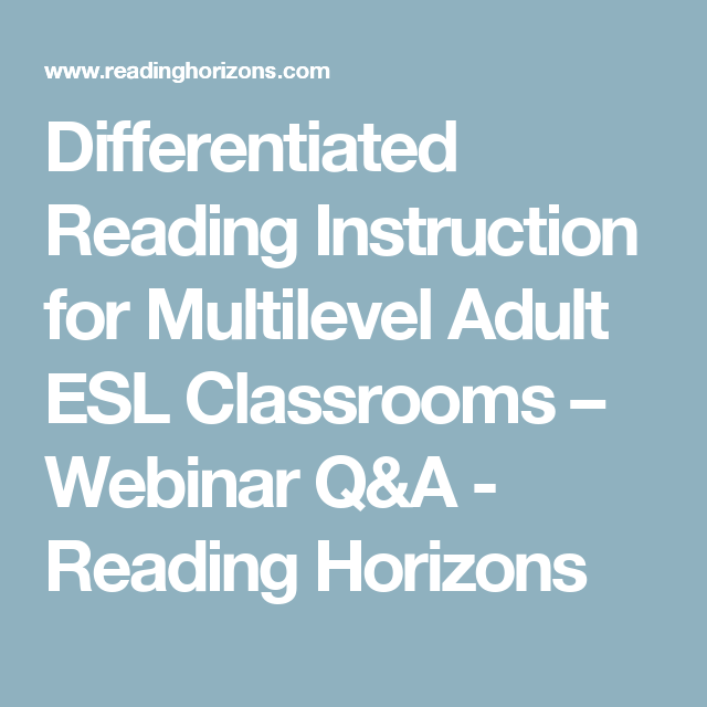 Differentiated Reading Instruction For Multilevel Adult Esl