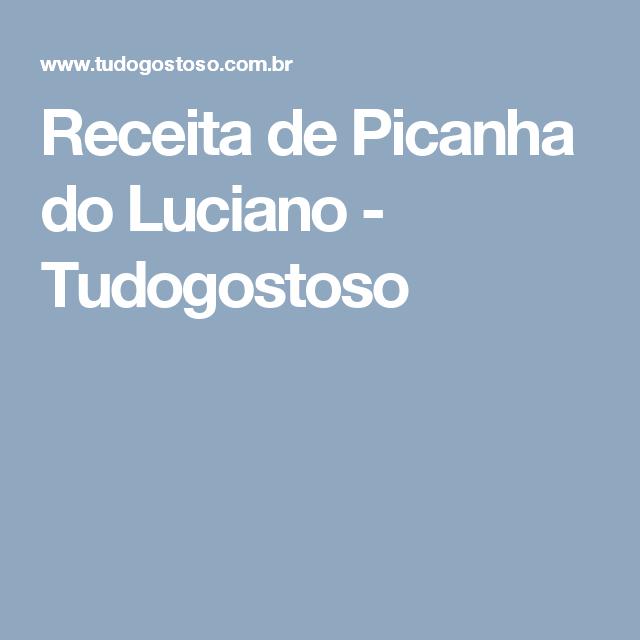 Receita de Picanha do Luciano - Tudogostoso