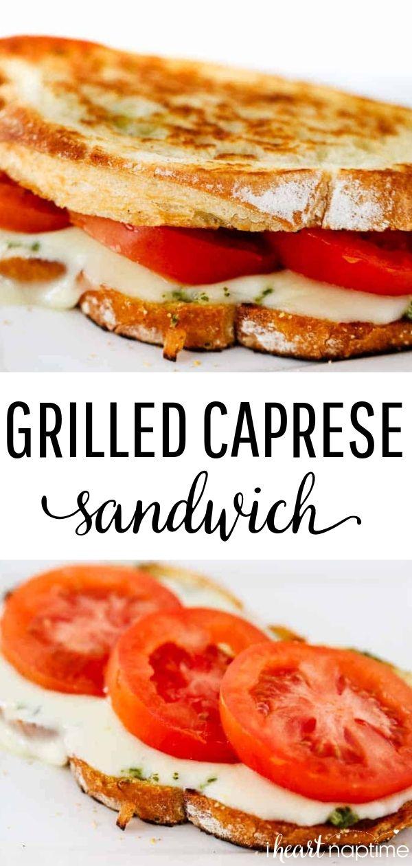 Grilled Caprese Sandwich #sandwichrecipes