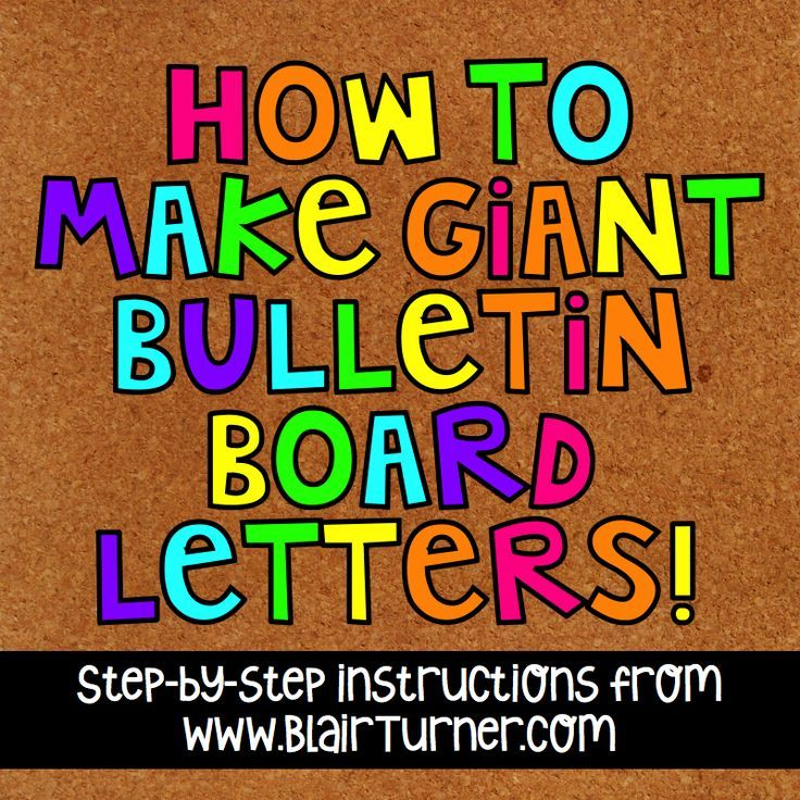 How to make giant bulletin board letters blairturnercom for Posterboard letters