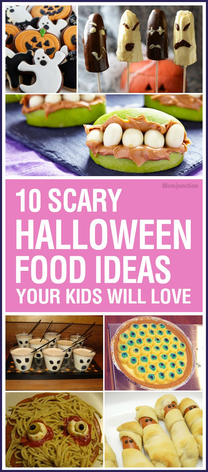 10 scary halloween food ideas for kids in 2018 | food * family *home
