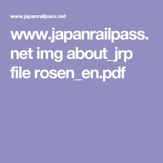 www.japanrailpass.net img about_jrp file rosen_en.pdf