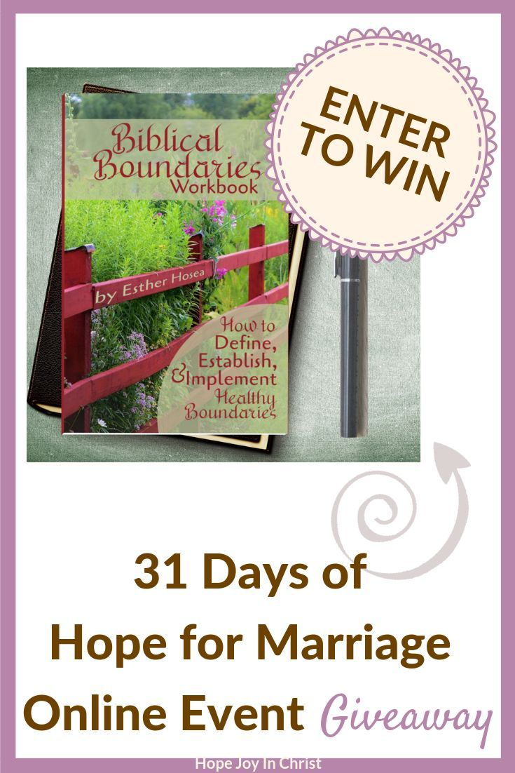 Hope for a Broken Marriage with Good Boundaries Biblical Boundaries in Marriage Workbook Giveaway from Hope Joy in CHrist and His Dearly Loved Daughter Marriage Advice, Christian Marriage Advice,