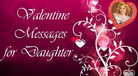 cute valentines day messages for daughter valentines day love you wishes valentines day messages - Valentines Day Daughter