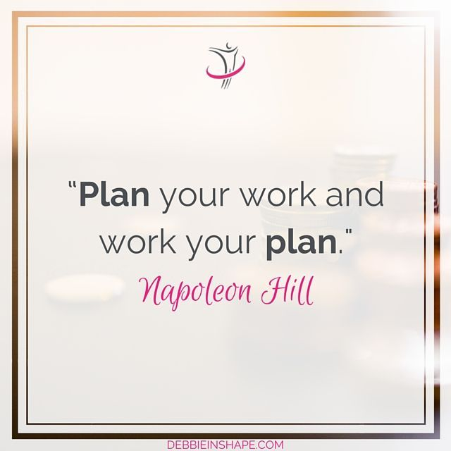 Plan Your Work And Work Your Plan Napoleon Hill Napoleon Hill