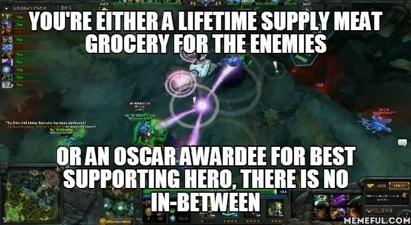 Supports Dota2 Dota 2 Supportive Memes