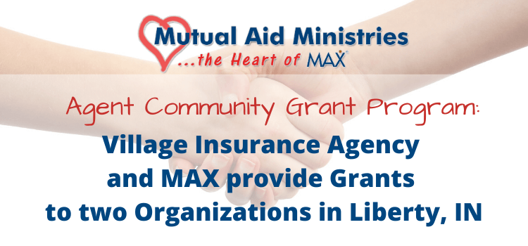 Village Insurance Agency And Max Insurance Provide Grants To Two