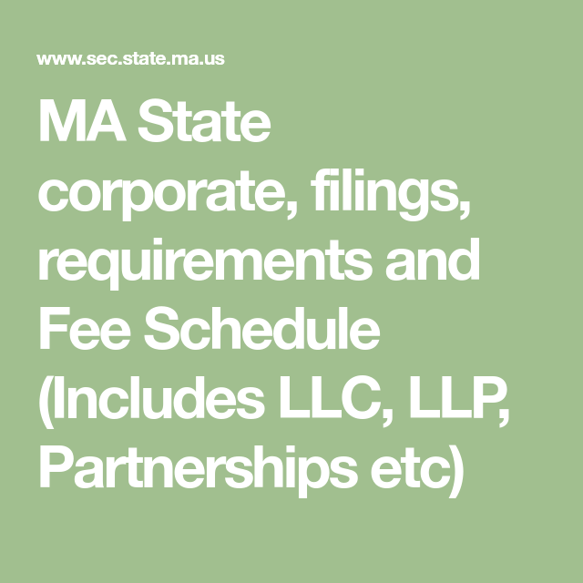 MA State Corporate, Filings, Requirements And Fee Schedule