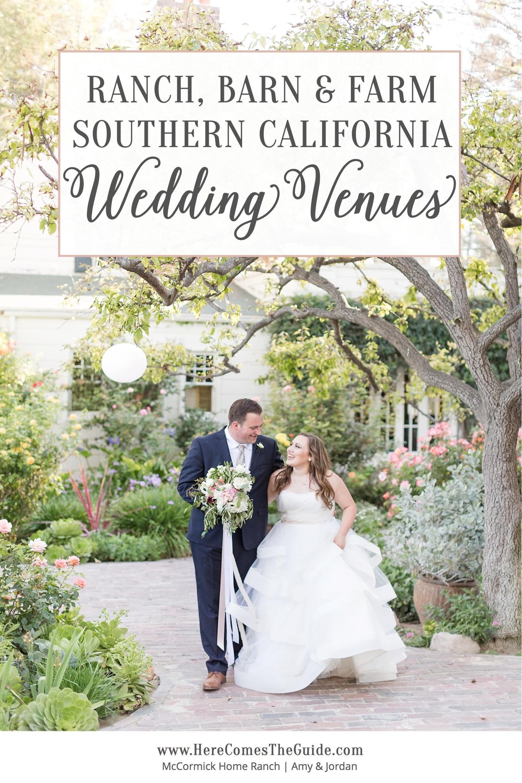 Ranch Farm Barn Wedding Venues in Southern California