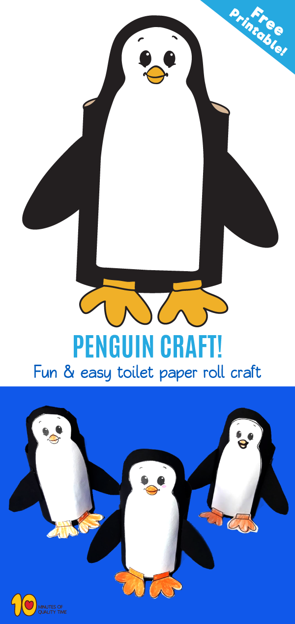 Penguin Toilet Paper Roll Craft 10 Minutes Of Quality Time