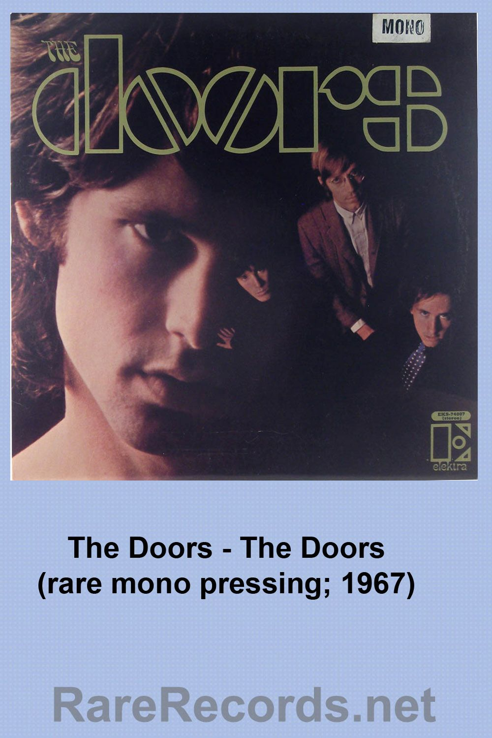 Rare mono pressing of the Doors self-titled first album. Released in 1967