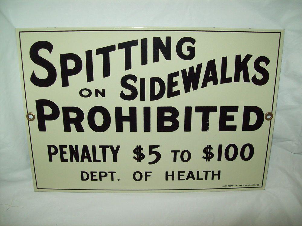 "Vtg Porcelain Sign ""SPITTING ON SIDEWALKS PROHIBITED"" Heavy Metal Sign ARooney"
