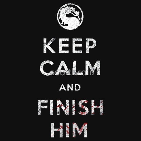 Keep Calm and Finish Him Essential T-Shirt