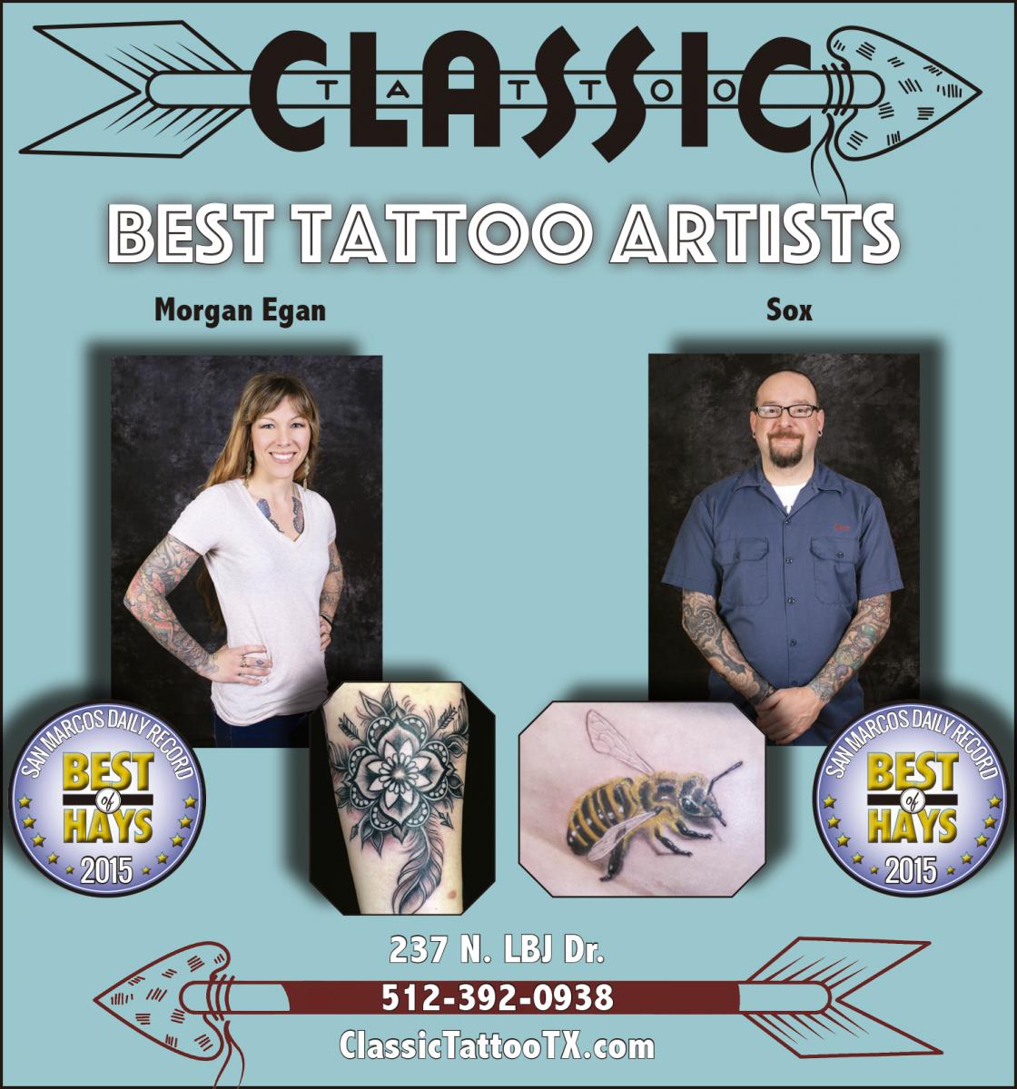 Classic Tattoo Best Tattoo Artists Classic Tattoo San Marcos Tx