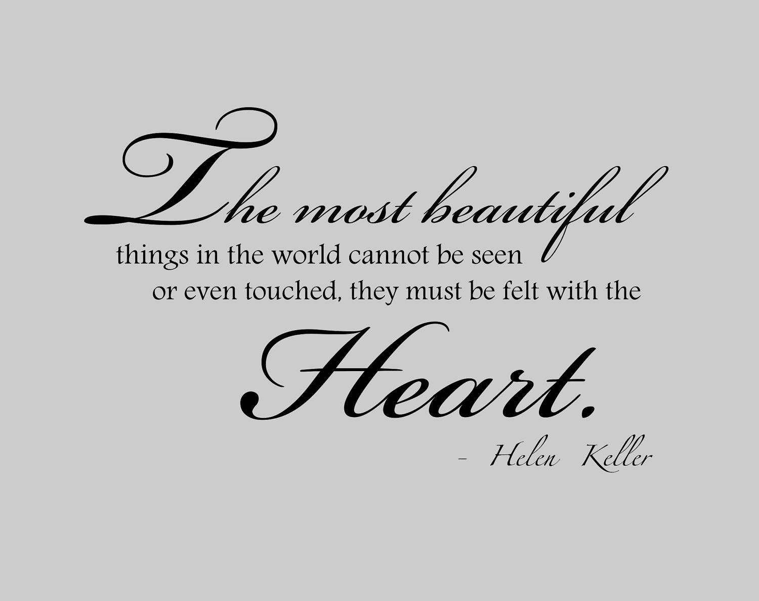 Helen Keller Quote The Best And Most Beautiful Things In The World