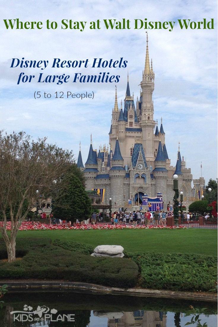 Walt Disney World Resorts For Large Families 5 People