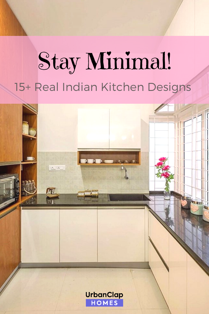 15 Indian Kitchen Design Images From Real Homes Kitchen Design Images Interior Kitchen Small Kitchen Cupboard Designs