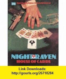 Night Raven- House of Cards (9781854002884) Jamie Delano, David Lloyd , ISBN-10: 1854002880  , ISBN-13: 978-1854002884 ,  , tutorials , pdf , ebook , torrent , downloads , rapidshare , filesonic , hotfile , megaupload , fileserve