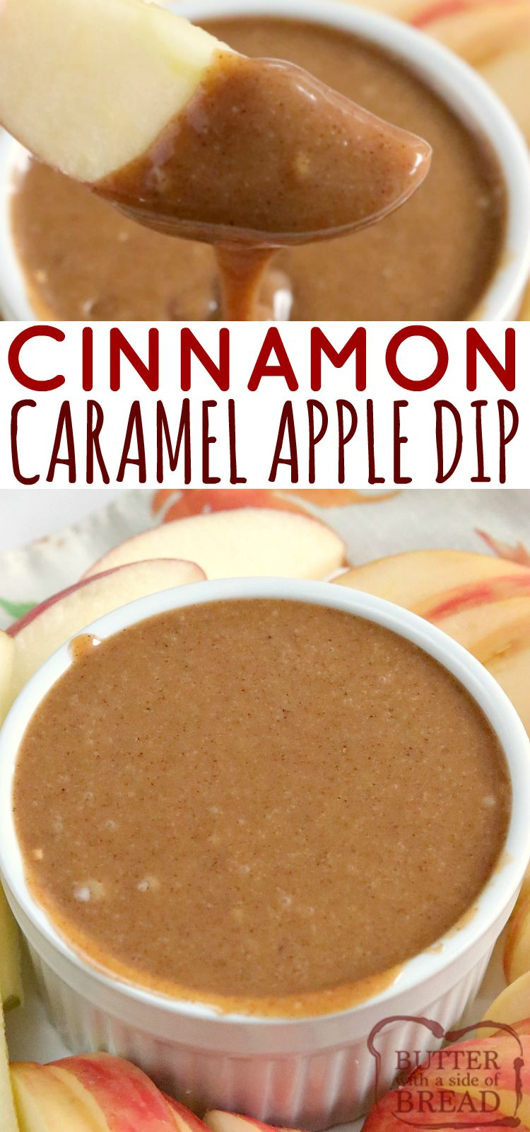 Cinnamon Caramel Apple Dip Is Made With Only 3 Ingredients Sweetened Condensed Milk Butterscotch Chips And Lots O Caramel Apple Dip Cinnamon Caramel Recipes