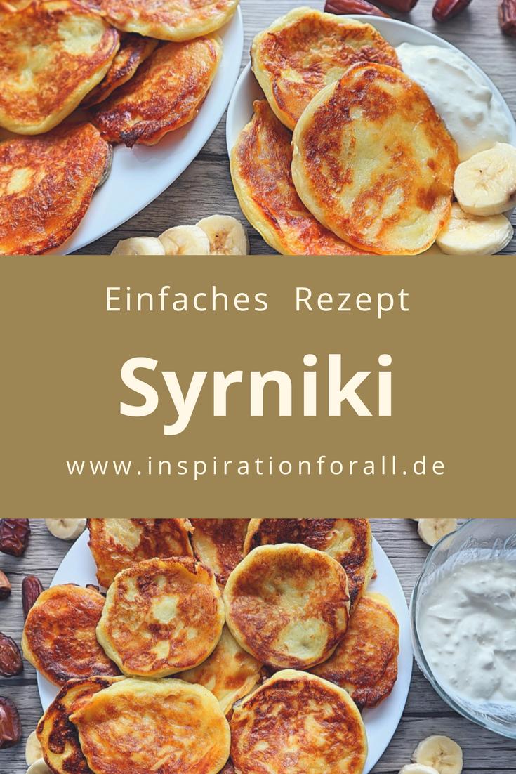 Syrniki – einfaches Rezept für leckere russische ...