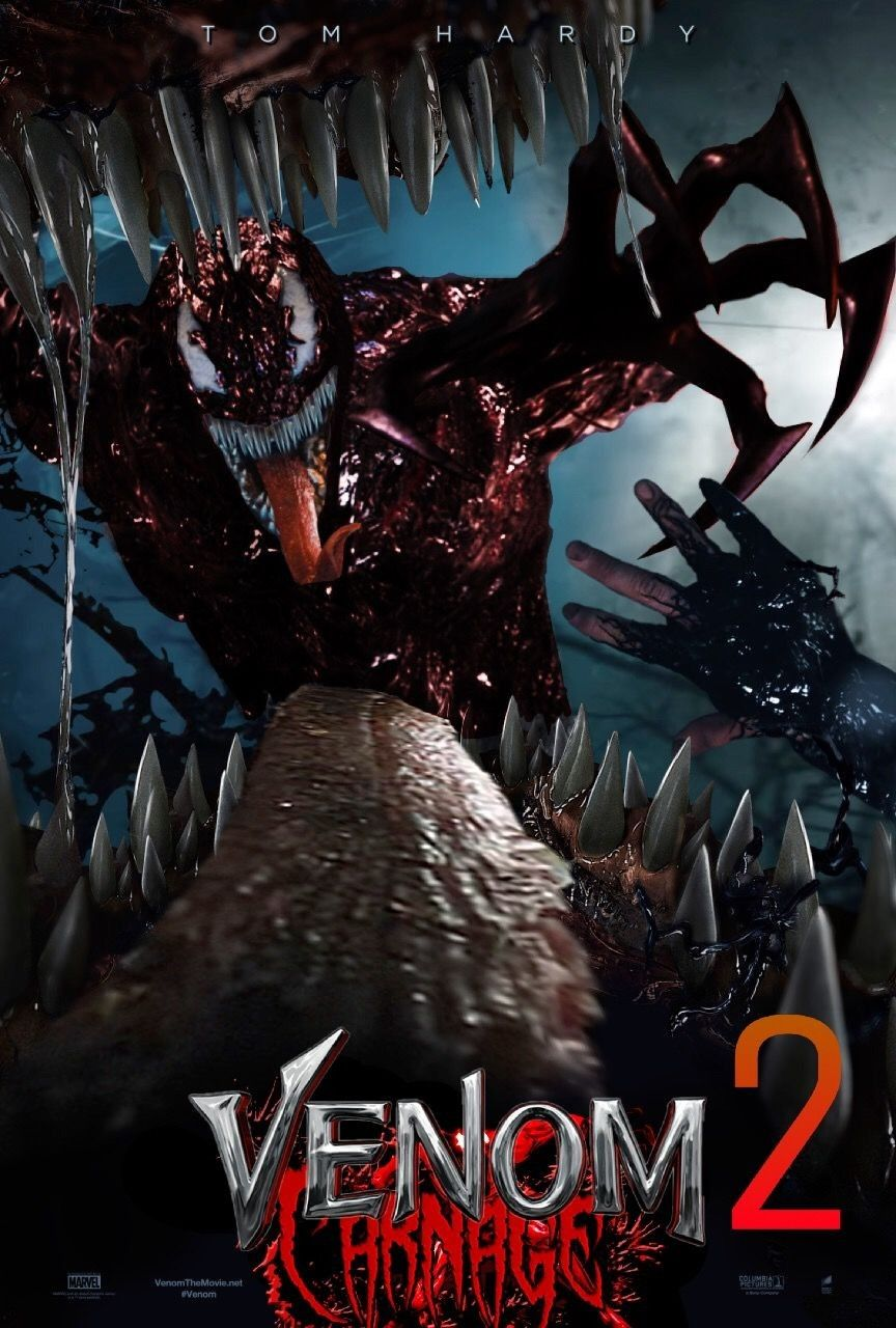 Venom 2 Movie 2020 Tom Hardy Carnage Movie Venom 2 Upcoming Marvel Movies