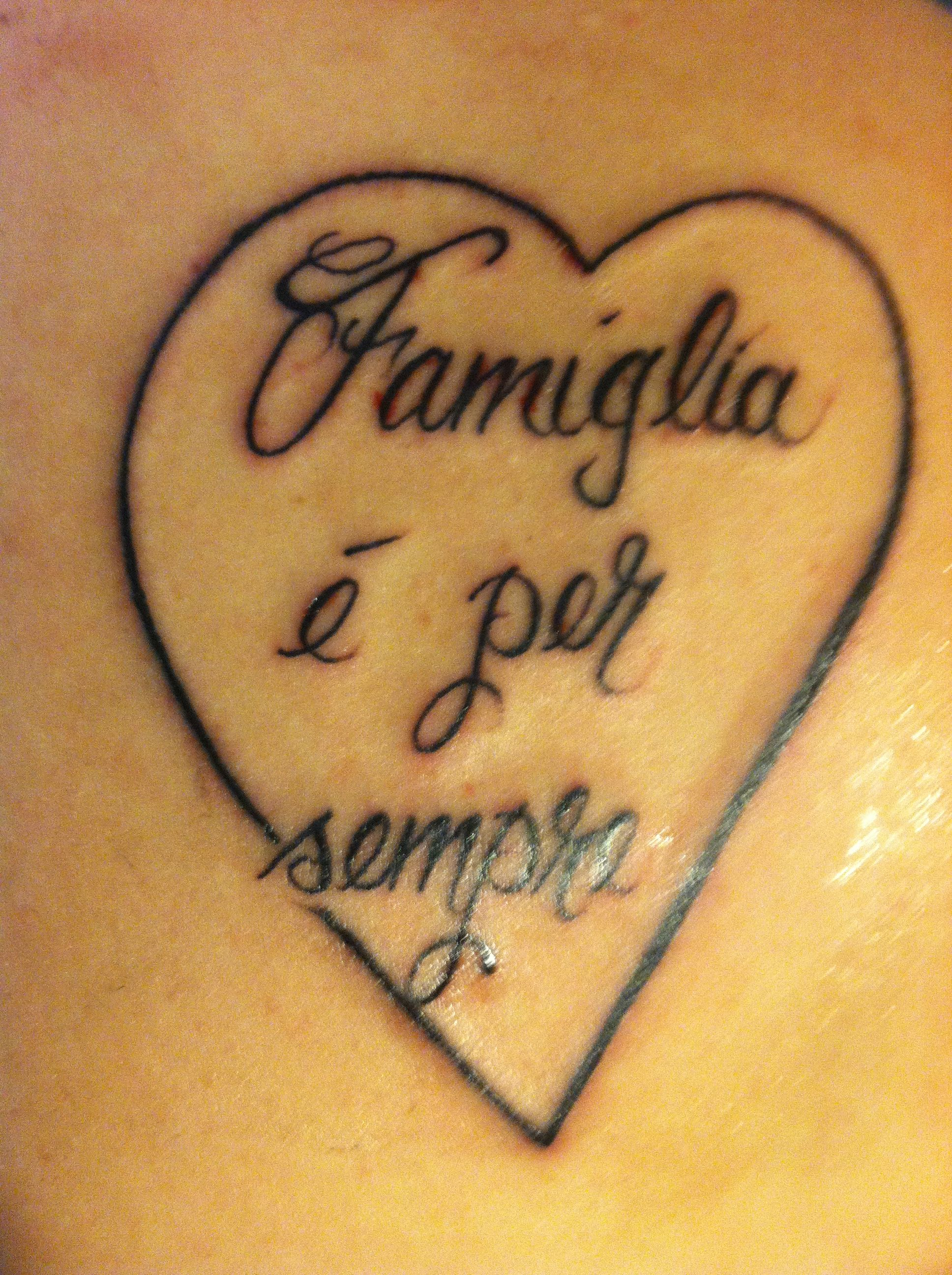Family Is Forever Tattoo In Italian Nothing More Beautiful Then A