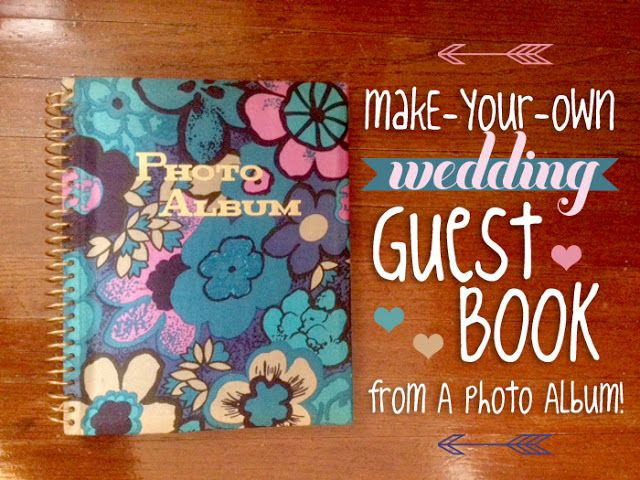 little miss makes-a-lot: DIY: Make your own Wedding Guest Book ...