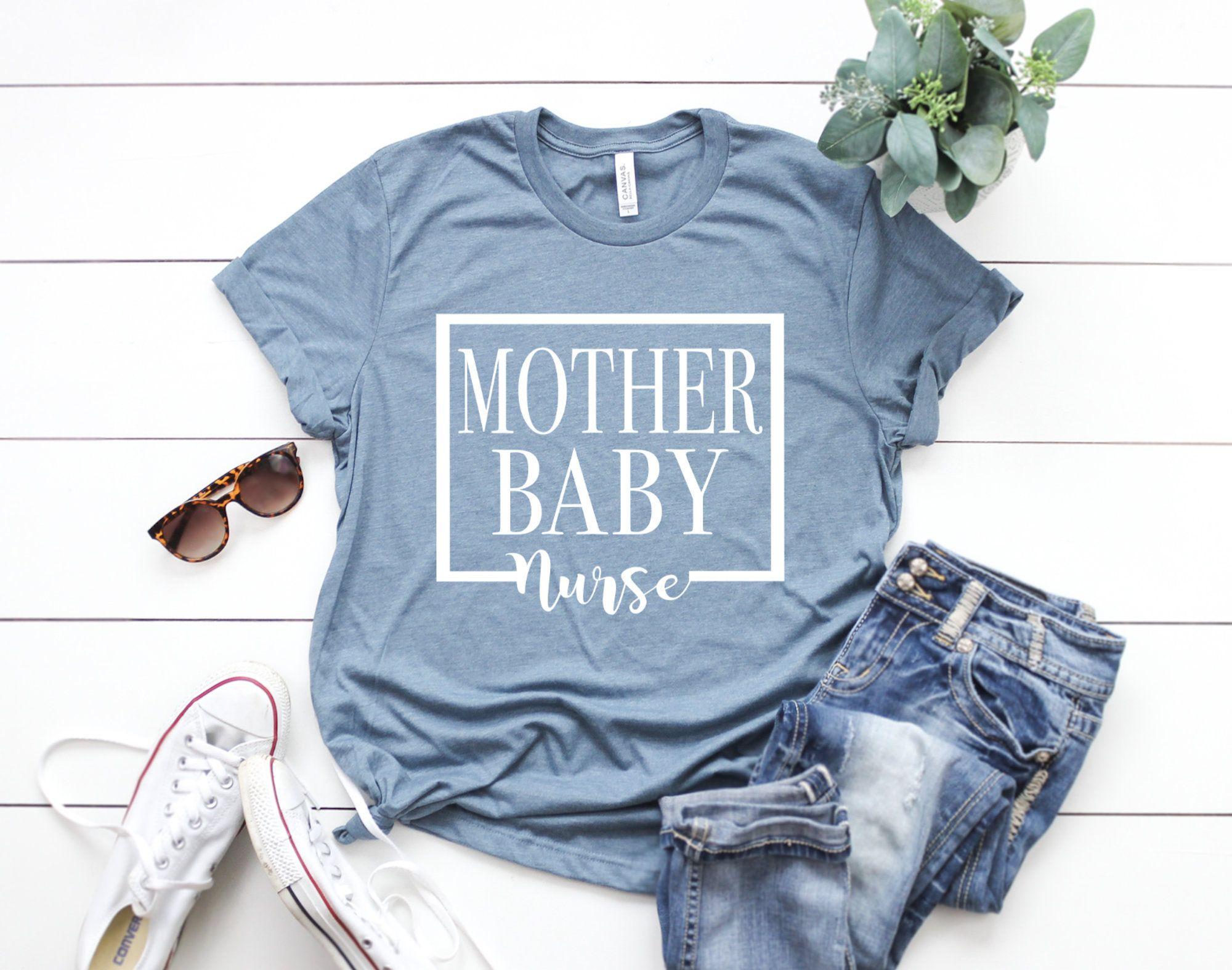 Nurse Shirts Mother Baby Nurse Baby Nurse Shirt Ob