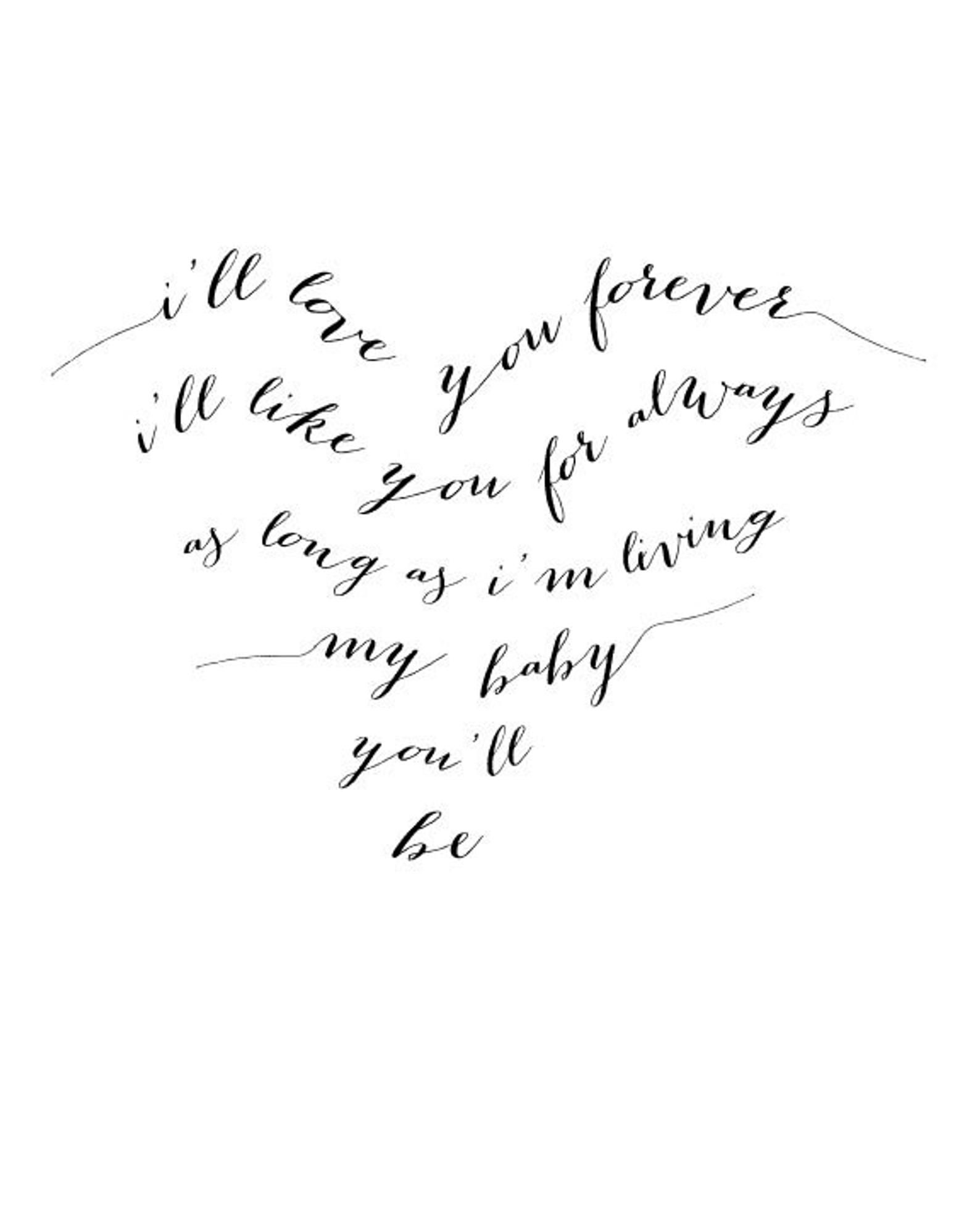 I'll Love You Forever typography print   black and