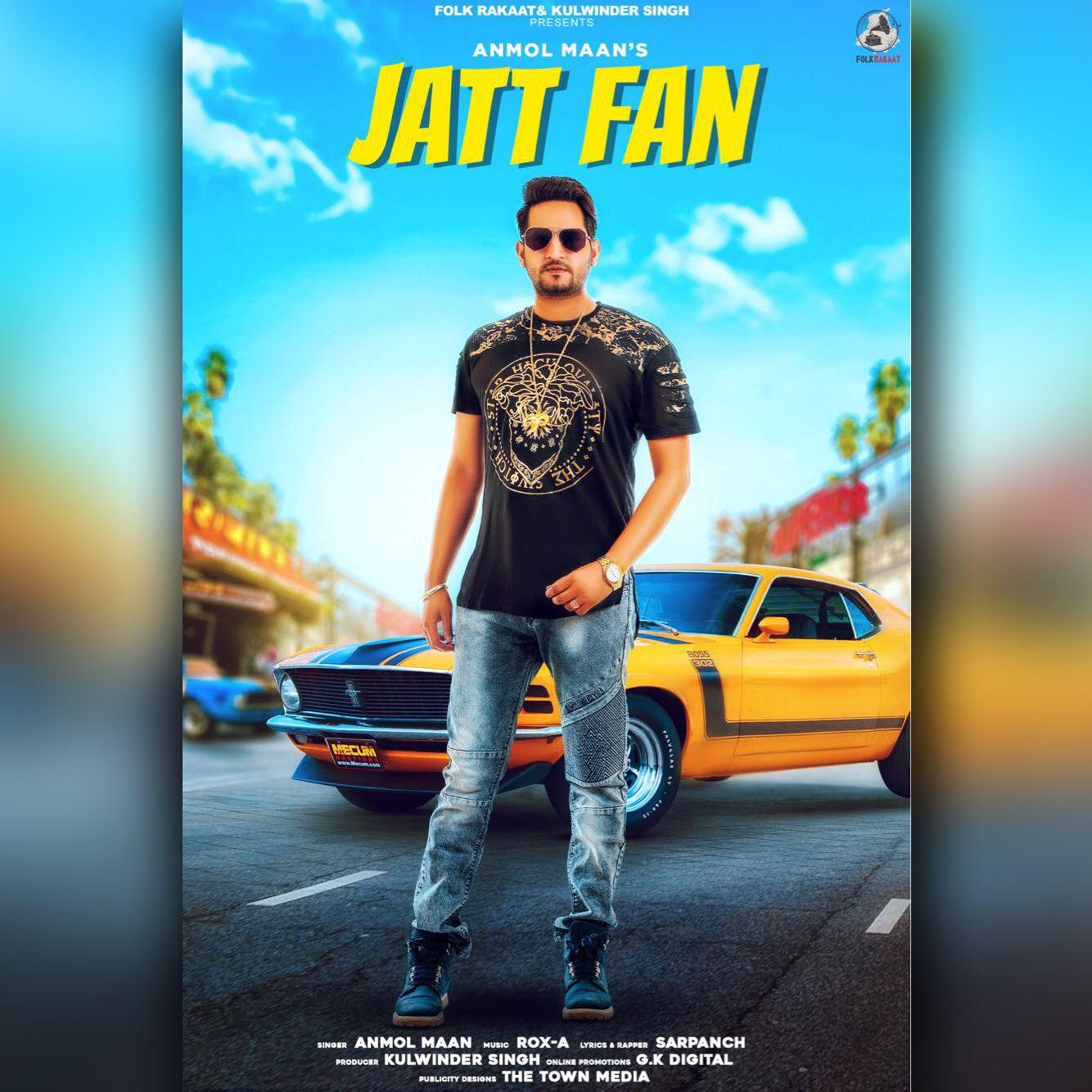 Jatt Fan by Anmol Maan download Mp3 Music download