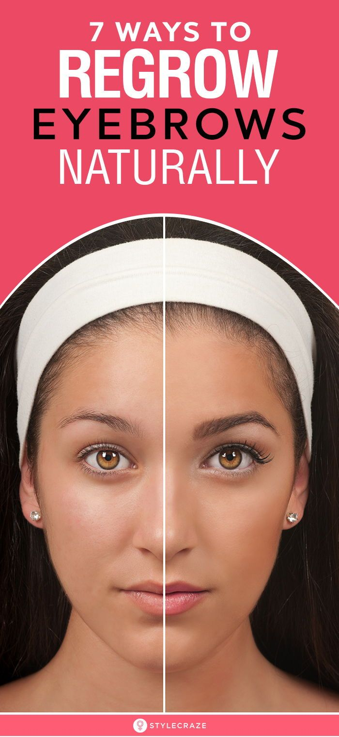7 Ways To Regrow Eyebrows Naturally