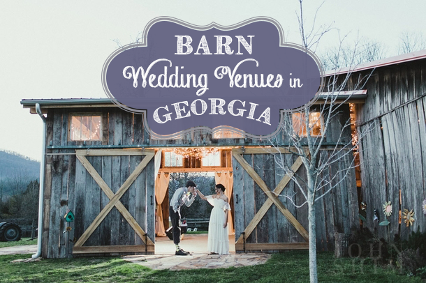Rustic Chic Barn Wedding Venues GA