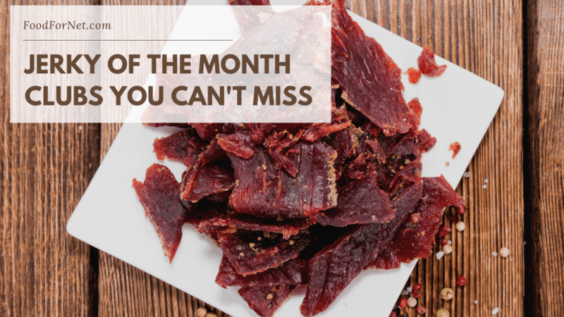 8 Savory Jerky Of The Month Clubs Jerky Crate In 2020 Month Club Vegan Jerky Savory