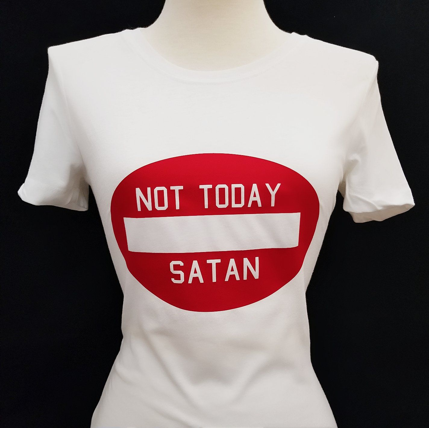 e5e2ece8 Not Today Satan Woman crew neck 60/40 poly blend t-shirtColor: White