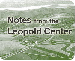 Notes from the Leopold Center