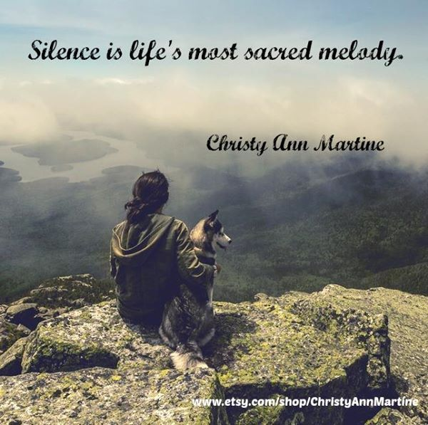 quote by christy ann martine nature quotes silence life