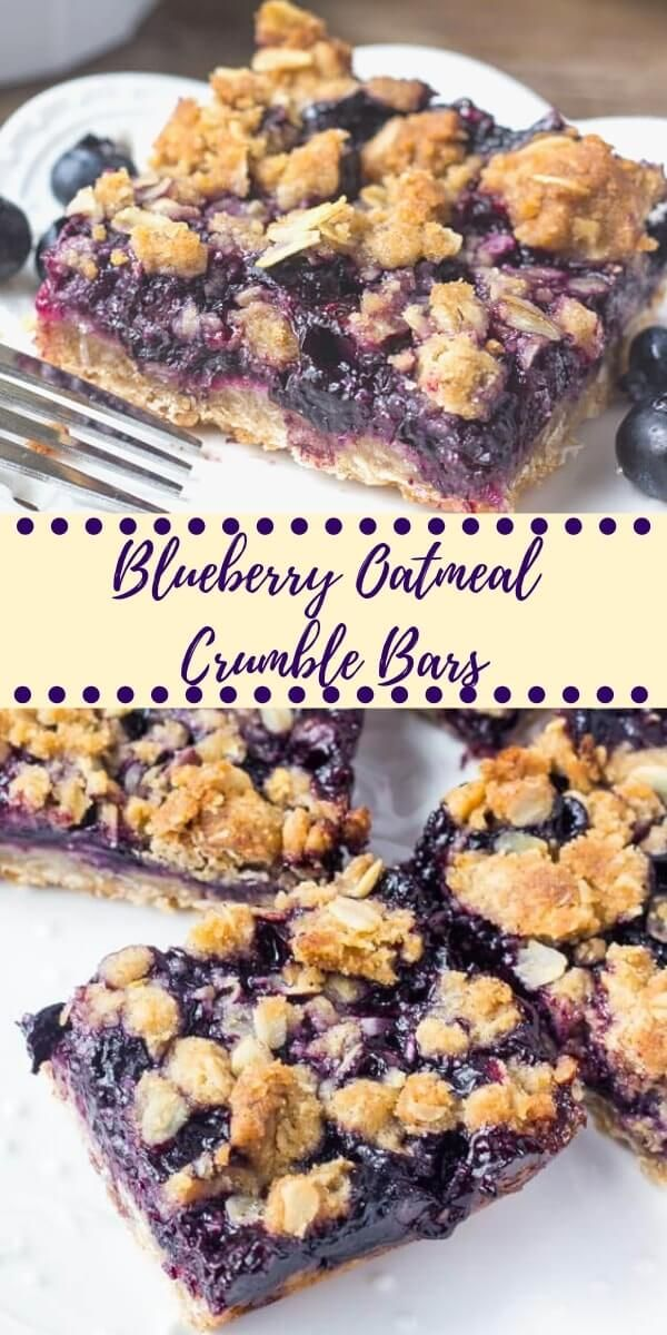 Blueberry Oatmeal Crumble Bars These blueberry oatmeal crumble bars are bursting with juicy blueberries, and filled with crunchy oatmeal crumble. Delicious for breakfast or dessert - these easy crumble bars are always a hit!