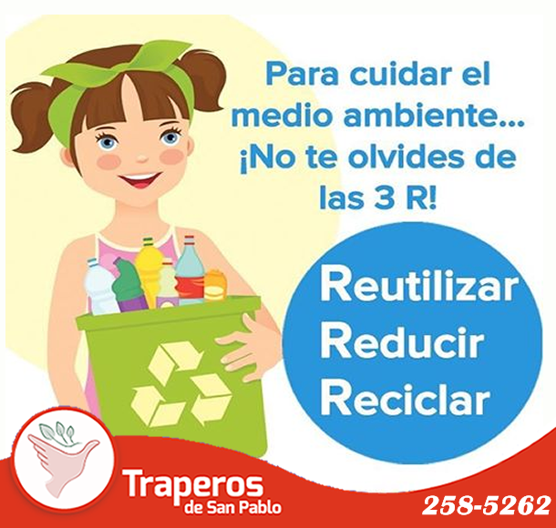 93e4e1aa5 #Traperos te invita a emplear las tres R (reducir, reutilizar, reciclar)