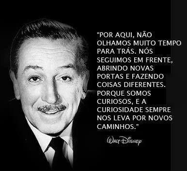 Walt Disney Frases Inspiracionais Citações De Motivação Frases Em Portugues