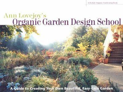 Ann Lovejoyu0027s Organic Garden Design School   The Seattle Public Library