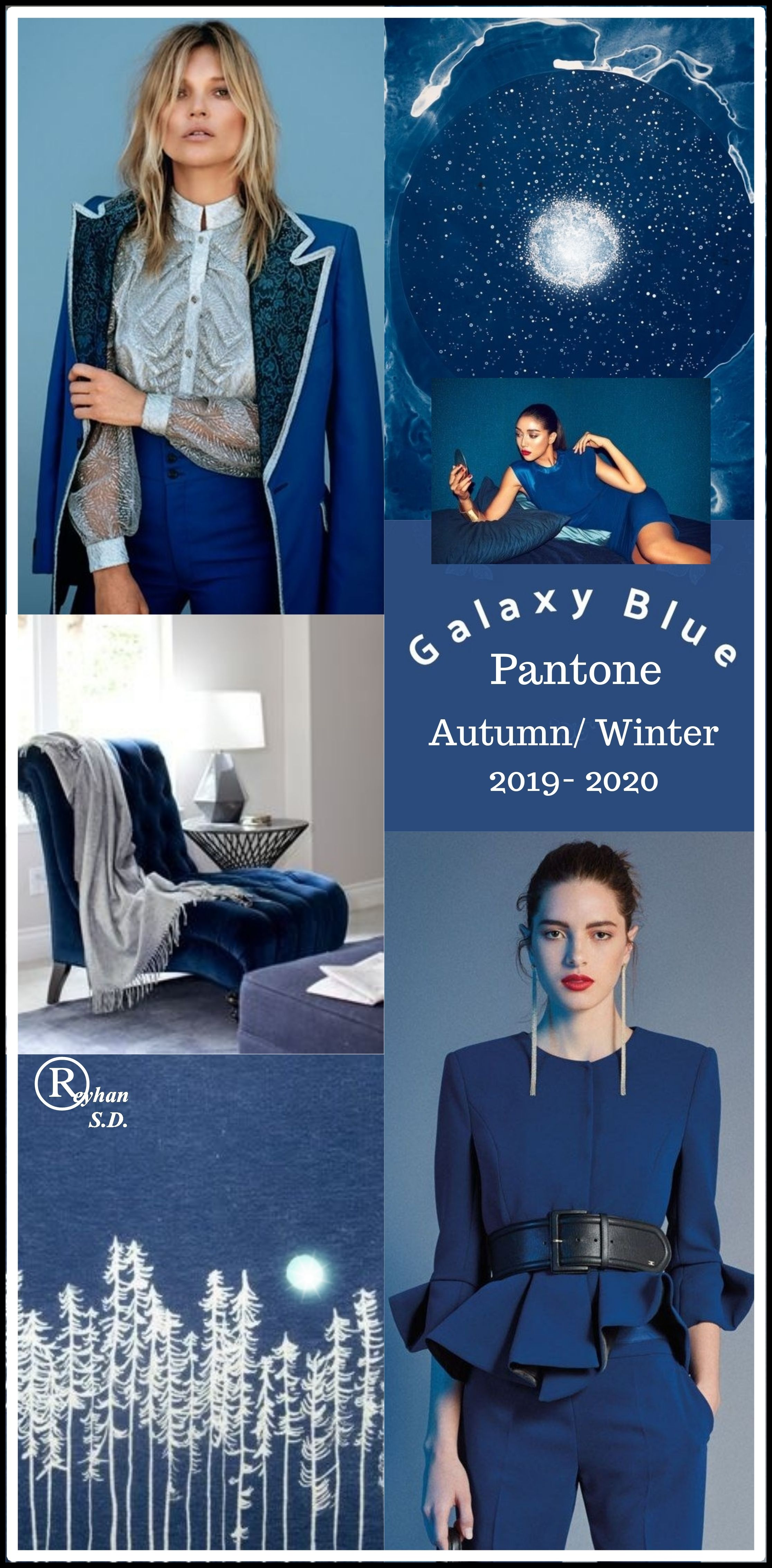 '' Galaxy Blue'' Pantone - Autumn/ Winter 2019/ 2020 Color- by Reyhan S.D.
