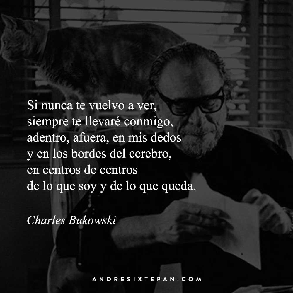 Poemas De Charles Bukowski Sobre El Amor Charles Bukowski Frases De Amor Para Dedicar Con Imagenes