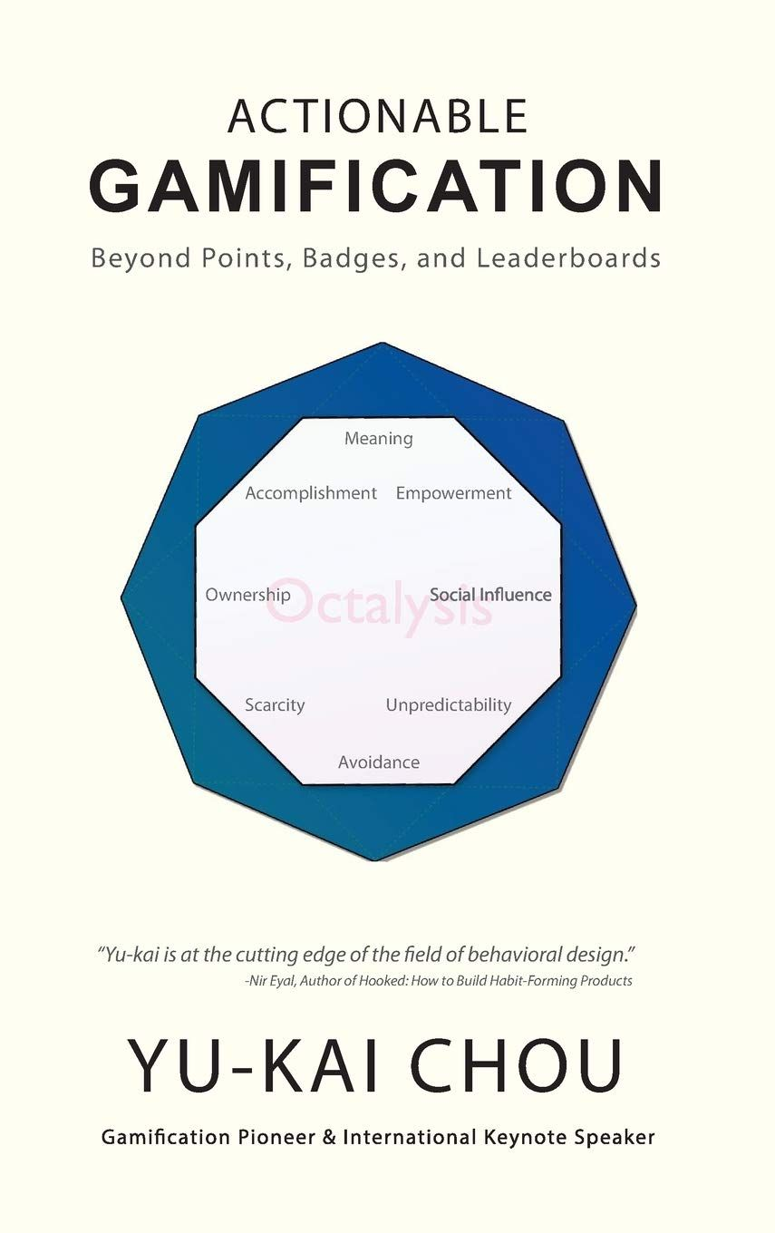 Actionable Gamification Beyond Points Badges And Leaderboards Gamification Actionable Points Leaderboards Ad Libri