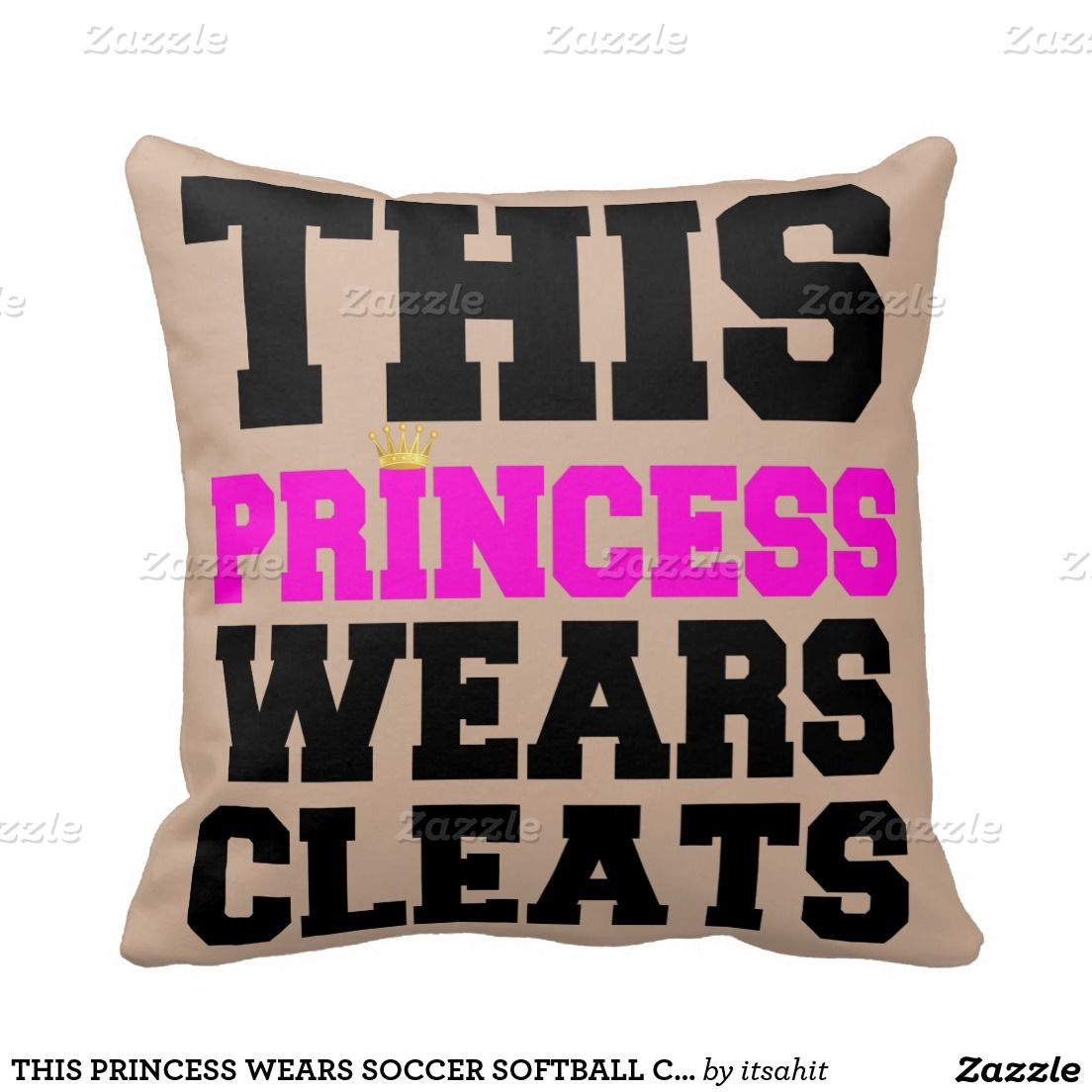 This Princess Wears Soccer Softball Cleats Throw Pillow