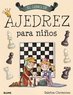 El Libro De Ajedrez Para Niños Books Chess School