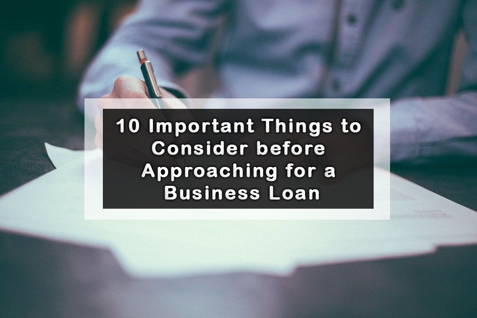 10 Important Things to Consider before Approaching for a