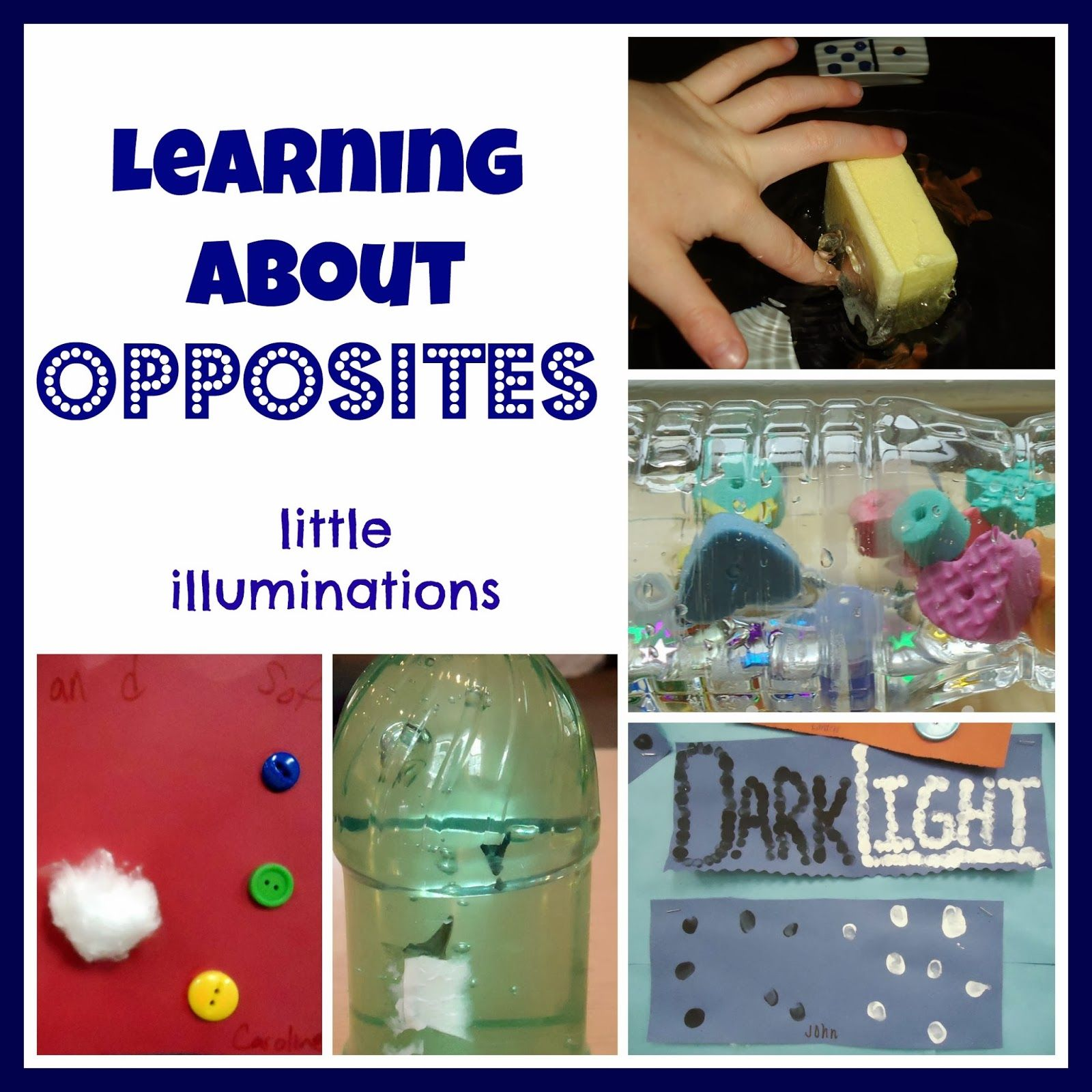 Little Illuminations Learning About Opposites